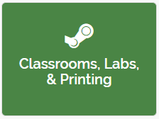 Classrooms, Labs, and Printing